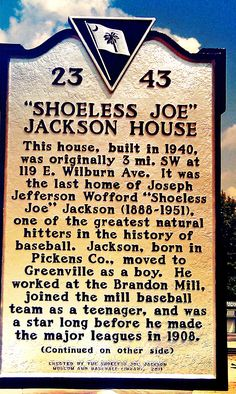 Day 2: Shoeless Joe Jackson House in Greenville, SC. This is also where he died.