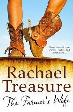 """Read """"The Farmer's Wife"""" by Rachael Treasure available from Rakuten Kobo. She got her fairytale ending . but life had other plans. After ten years being married to larrikin Charlie Lewis and l. Boomerang Books, Books To Read, My Books, Presents For Mum, Australian Authors, Biggest Fears, Latest Books, Fiction Books, So Little Time"""