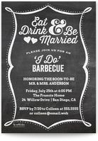 The Spotted Olive - Chalkboard Eat Drink & Be Married I Do Barbecue - invite and ecard design Wedding Shower Invitations, Rehearsal Dinner Invitations, Engagement Party Invitations, Wedding Save The Dates, Save The Date Cards, Wedding Events, Wedding Reception, Marriage Day, Online Invitations