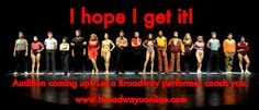 Get audition coaching from Broadway performers from wherever you are. Skype lessons with Broadway performers at www.broadwayuonline.com