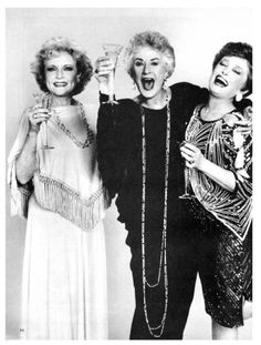 You'll always be my favorite Golden Girls.