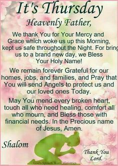 Thursday Morning Prayer, Morning Prayer Quotes, Good Morning Prayer, Thursday Quotes, Thankful Thursday, Morning Greetings Quotes, Morning Inspirational Quotes, Morning Blessings, Morning Prayers
