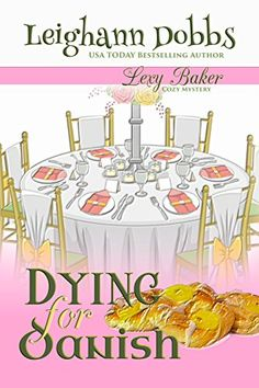 Dying For Danish (Lexy Baker Cozy Mystery Series Book 2) by Leighann Dobbs http://www.amazon.com/dp/B00AIA49JA/ref=cm_sw_r_pi_dp_2u45wb0CFKGC3