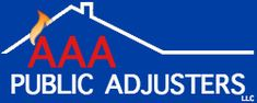 AAA Public Adjusters LLC is a property loss consulting firm. please visit http://www.aaapublicadjusters.com/