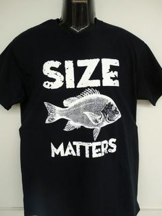 Size Matters! Have you got a Dad who loves fishing? Or perhaps a Boyfriend, or even a friend? Then this is the shirt for you! Fresh off the printing press, this latest design from AMRON Designs is available for purchase now! Follow the link!