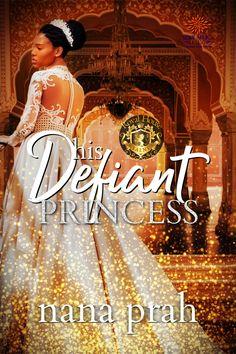 Meet Princess Amira--His Defiant Princess by @NanaPrah #ComingSoon #Preorder