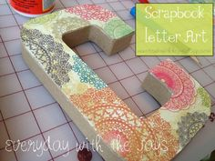Scrapbook Letter Art- Check out this tutorial!