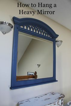 Mirror hanging on pinterest mirrors decoration and for How hang heavy mirror
