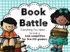Book Battle a Battle of the Books inspired reading competition for grades 3-5. List of 15 books, lots of questions, competition rules, and more!!!