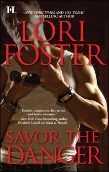 "Savor the Danger, 3rd book in the ""Men of Honor"" series."