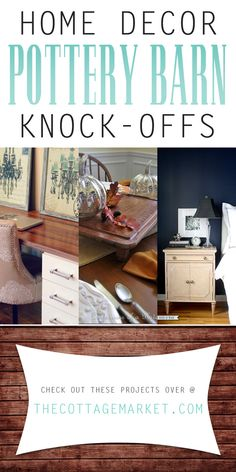 Home Decor Pottery Barn Knock-Offs - The Cottage Market