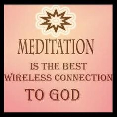 Meditation is the best wireless connection to God Spiritual Enlightenment, Spirituality, Buddha, Divine Light, Meditation Techniques, Mindfulness Meditation, Inner Peace, Stress Relief, Affirmations