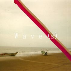 Wave(s) by Lewis Del Mar