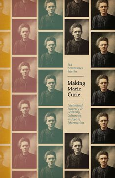 Making Marie Curie: Intellectual Property and Celebrity Culture in an Age of Information, Wirtén [07/15]
