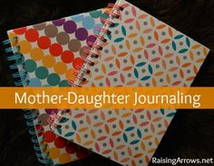 This is a good idea, and one I wish I had done with my daughter -> Mother-Daughter/Son/Husband-Wife Journaling