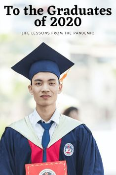 Graduates of 2020: Life Lessons of a Pandemic - The Good Enuf Mommy Gentle Parenting, Parenting Advice, Graduation Speech, Conscious Parenting, Quotes About Motherhood, Christian Parenting, Best Teacher, Working Moms, Raising Kids