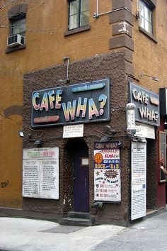 NYC - Greenwich Village: Cafe Wha? Bob Dylan made some of earliest appearances at this coffee house in 1961.