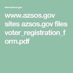 www.azsos.gov sites azsos.gov files voter_registration_form.pdf