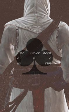 Altair, the King of Clubs: I've never been one to run. #assassinscreed #ac1
