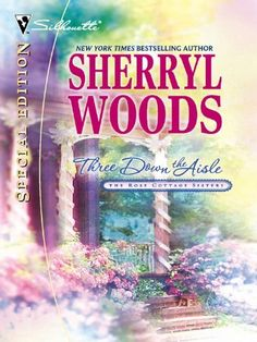 Three Down the Aisle (The Rose Cottage Sisters Book 1) by Sherryl Woods, http://www.amazon.com/dp/B002ZDK0AA/ref=cm_sw_r_pi_dp_bUT4ub0SJTH9X