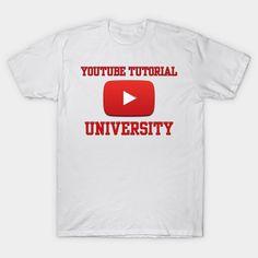 YouTube Tutorial University #internet #fixit #video #humor #geek #nerd #smart #funny #web #online #computer #television #tv #school #college #highschool #knowledge #wisdom #genius #learn #learning #education #student #graduate #graduation #collegehumor #schoolhumor #university