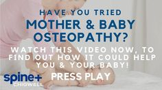 Mother & Baby Osteopathy | Spine Plus Clinic Chigwell | Essex | East Lon...