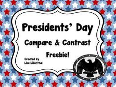 FREEBIE! Presidents' Day Compare & Contrast