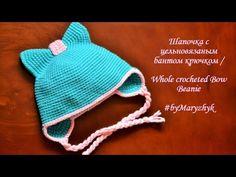 Шапочка с цельновязаным бантом крючком / Whole crocheted Bow Beanie
