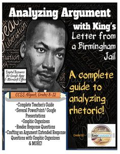 Teach students how to analyze an authors arguments with Martin Luther King Jr.s Letter from a Birmingham Jail! Analyzing an authors arguments can be challenging for students; however, this step-by-step method will make this skill clear and easy while creating an in-depth analysis!