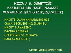 Bir Birimize Hergün Dua Edelim: Cuma Akşamı Kılınacak Hacet Namazı (Cübbeli Ahmet Hoca) Islamic Quotes