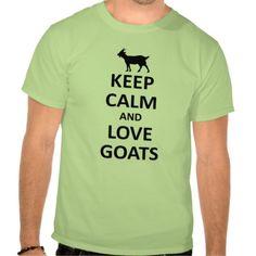 keep calm and love goats shirt
