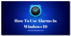 How To Use Alarms In Windows 10 #windows10 #alarms #operatingsystem