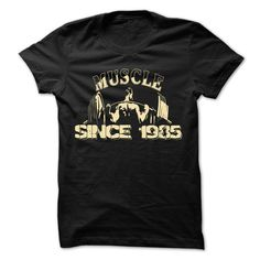 MUSCLE SINCE 1985 T-Shirts, Hoodies. ADD TO CART ==► https://www.sunfrog.com/Fitness/MUSCLE-SINCE-1985.html?id=41382