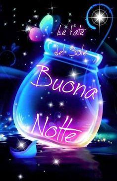 3285 Fantastiche Immagini Su Buonanotte Buonanotte Notte E