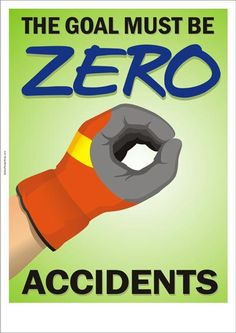 safety slogan: zero accidents More