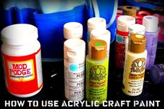 Tips on how to use acrylic craft paint
