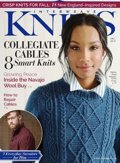 Adventure across the country with this fall issue of Interweave Knits, get 18 new and crisp knits for fall! Crochet Magazine, Knitting Magazine, Blue Sky Fibers, Knitting Books, Sock Knitting, Free Knitting, Cascade Yarn, Fall 2018, Knitting