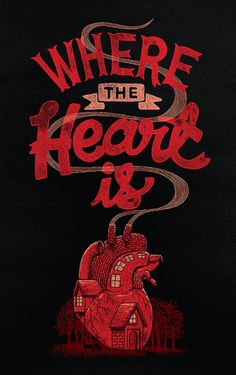 where the heart is..