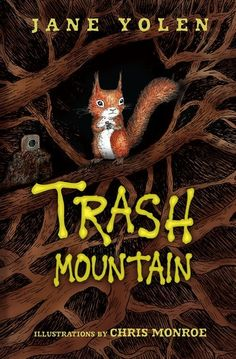 Jane Yolen's latest middle-grade novel with illustrations by Chris Monroe tells the story of a young orphaned squirrel who seeks shelter in the nearest dump. Get a free discussion guide for Trash Mountain and start the conversation!