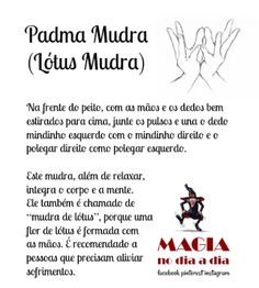 Magia no Dia a Dia: Padma Mudra Reiki, Yoga Mantras, Mudras, Zen Yoga, Wicca, Chakra Meditation, Positive Thoughts, Good Vibes, Self Help
