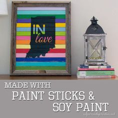 "DIY Home Decor | DIY Wall Art | Fall ""IN love"" with this colorful Indiana state pride sign made using paint sticks and soy paint!"