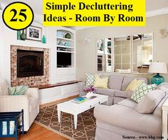 25 Simple Decluttering Ideas Room By Room...For more creative tips and ideas FOLLOW https://www.facebook.com/homeandlifetips