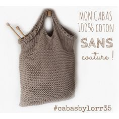 MON CABAS ... Sans couture !