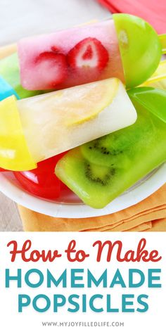 Learn all of the basics for making your own popsicles right at home. Your kids will love this healthier option, and so will you! Slow Cooker Recipes Dessert, Best Dessert Recipes, Easy Desserts, Drink Recipes, Delicious Desserts, Snack Recipes, Savory Snacks, Healthy Snacks, Healthy Recipes
