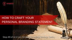 Personal Branding Statement is your shop front to the hundreds of people looking to hire, partner and connect with you. Take 3 steps to craft a proper one.