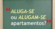 """Vamos concordar     1. """"ALUGA-SE ou ALUGAM-SE apartamentos?""""     O certo é """"ALUGAM-SE apartamentos"""".     A presença da partícula apass... Canal E, Professor, Macrame, Improve Your Vocabulary, Grammar Rules, Writing Tips, Culture, Languages, Apartments"""