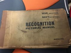 Found in a basement. Classified World War 2 manual for identifying allied and enemy aircraft.