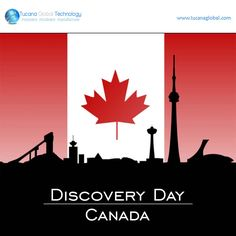 Wishing Everyone in #Canada, A Very Happy #DiscoveryDay.