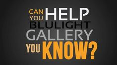 Support the project Blulight gallery