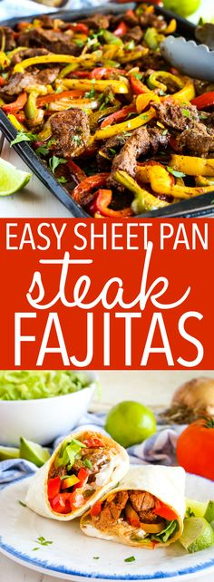 These Easy Sheet Pan Steak Fajitas make the perfect simple and healthy weeknight. - These Easy Sheet Pan Steak Fajitas make the perfect simple and healthy weeknight. These Easy Sheet Pan Steak Fajitas make the perfect simple and hea. Fajitas Au Steak, Steak Fajita Recipe, Recipe For Fajitas, Best Burrito Recipe Beef, Beef Recipes For Dinner, Mexican Food Recipes, Mexican Meals, Recipes With Steak, Lunch Recipes